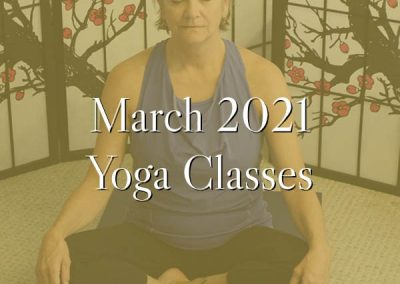 March 2021 Monthly Yoga Classes